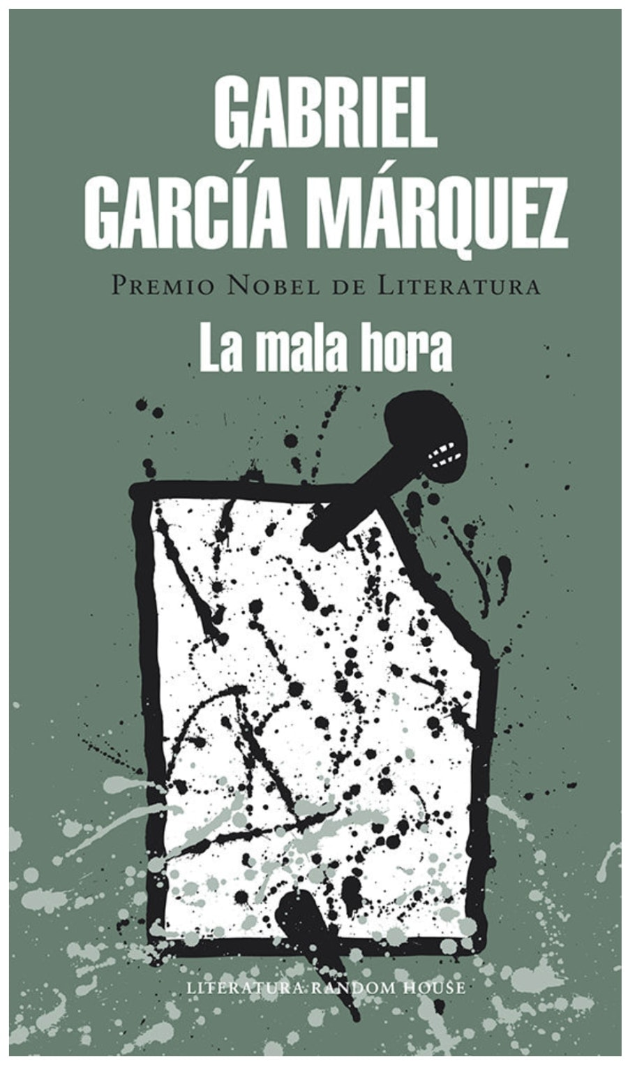 La mala hora de Gabriel Garcia Marquez