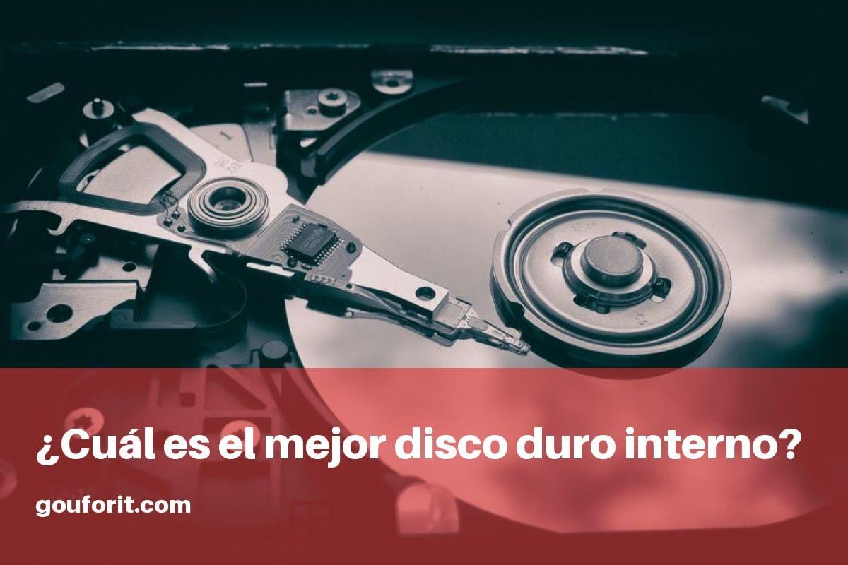 ¿Cuál es el mejor disco duro interno? ¿Cuál es la marca de discos duros más fiable?