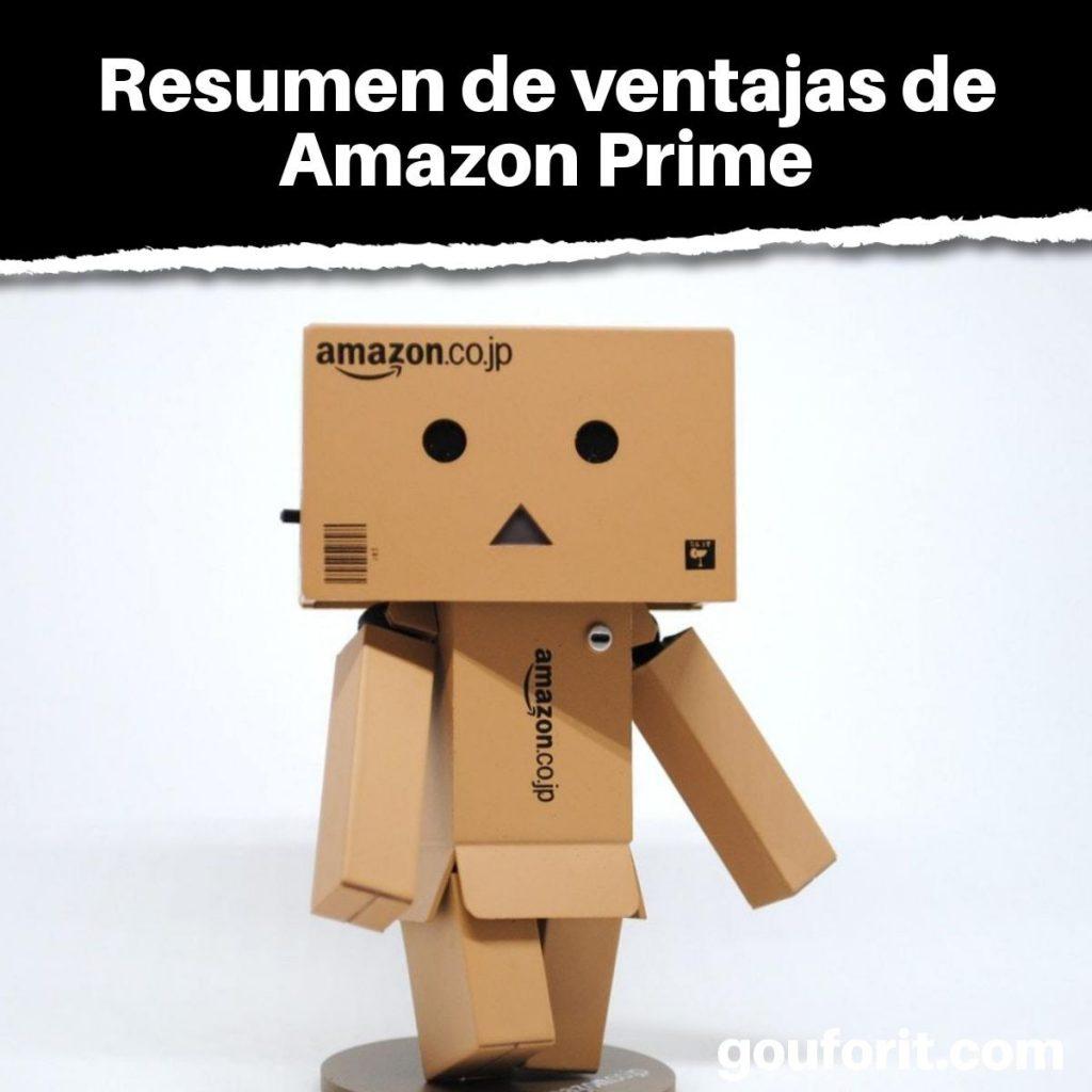Resumen de ventajas de Amazon Prime
