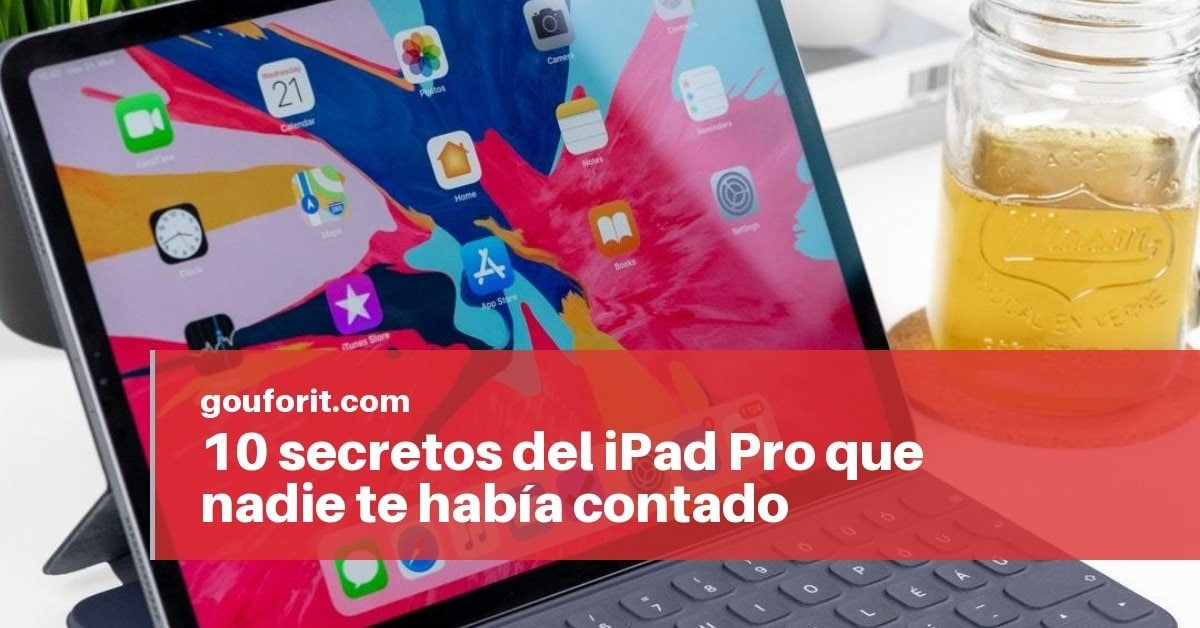 10 secretos del iPad Pro que nadie te había contado