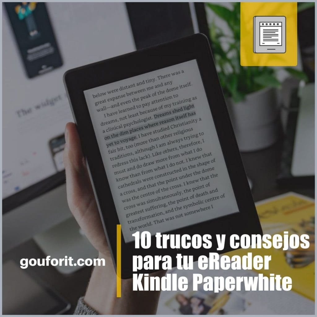 10 trucos y consejos para tu eReader Kindle Paperwhite