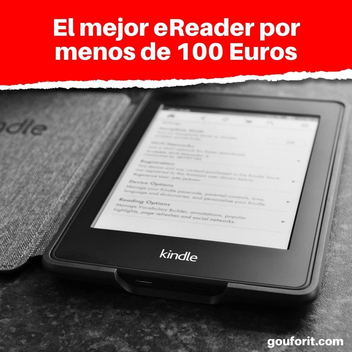 ¿Cuál es el mejor eReader por menos de 100 Euros?