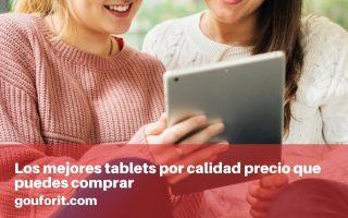 mejores tablets por calidad precio que puedes comprar