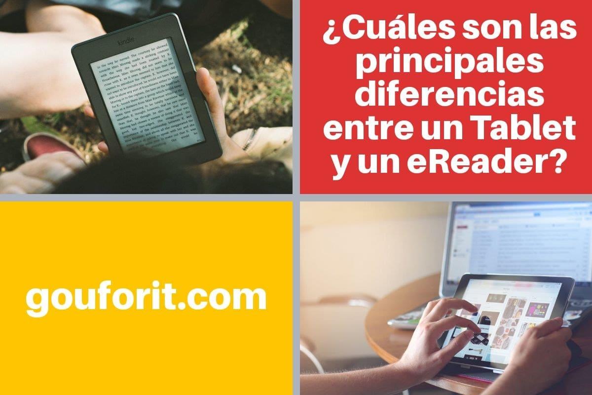 Tablet vs eReader ¿Cuáles son las principales diferencias entre un Tablet y un eReader?