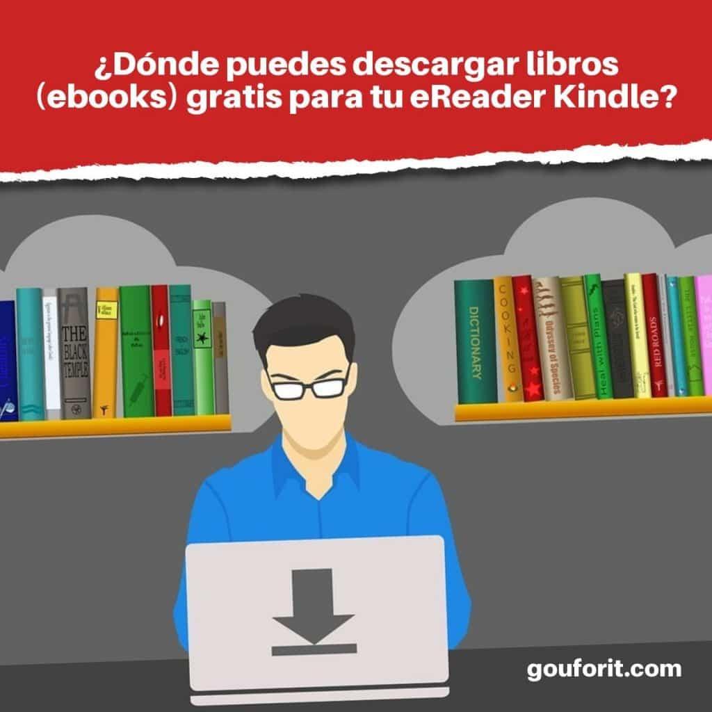 ¿Dónde puedes descargar libros gratis para Kindle?