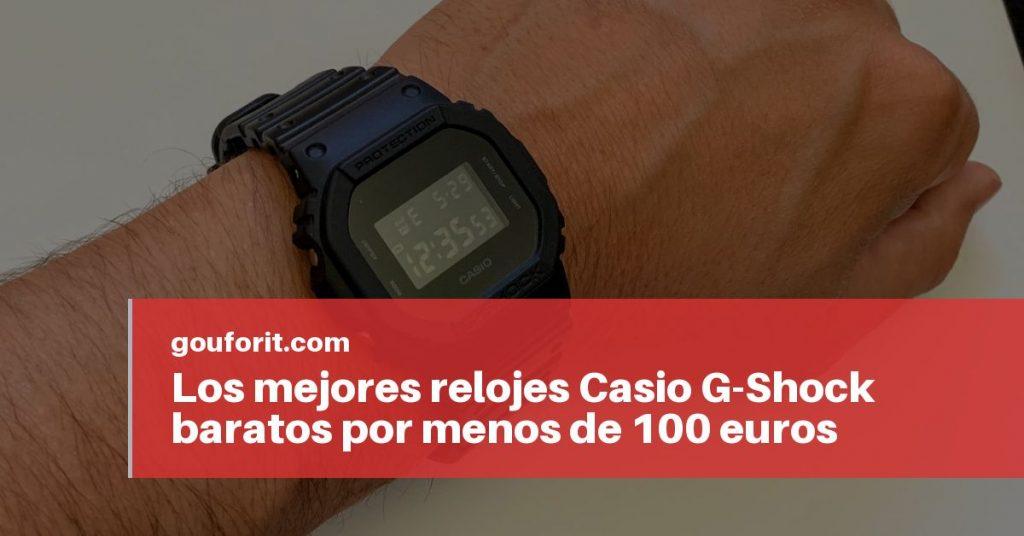 Los mejores relojes Casio G-Shock baratos por menos de 100 euros