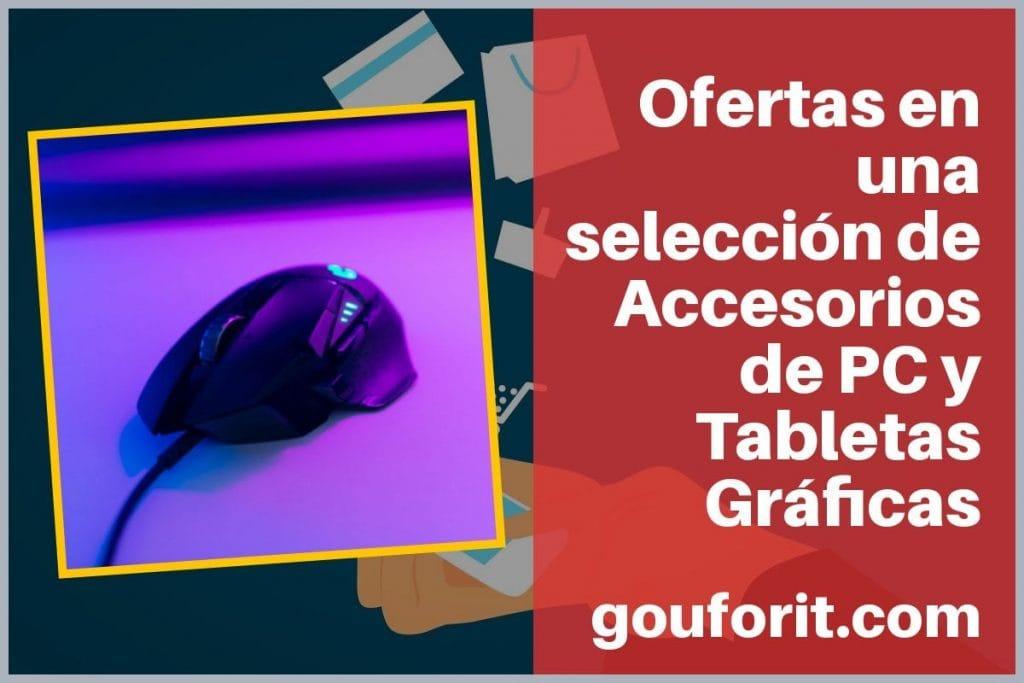 Ofertas en una selección de Accesorios de PC y Tabletas Gráficas