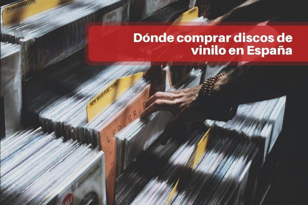 Dónde comprar discos de vinilo en España