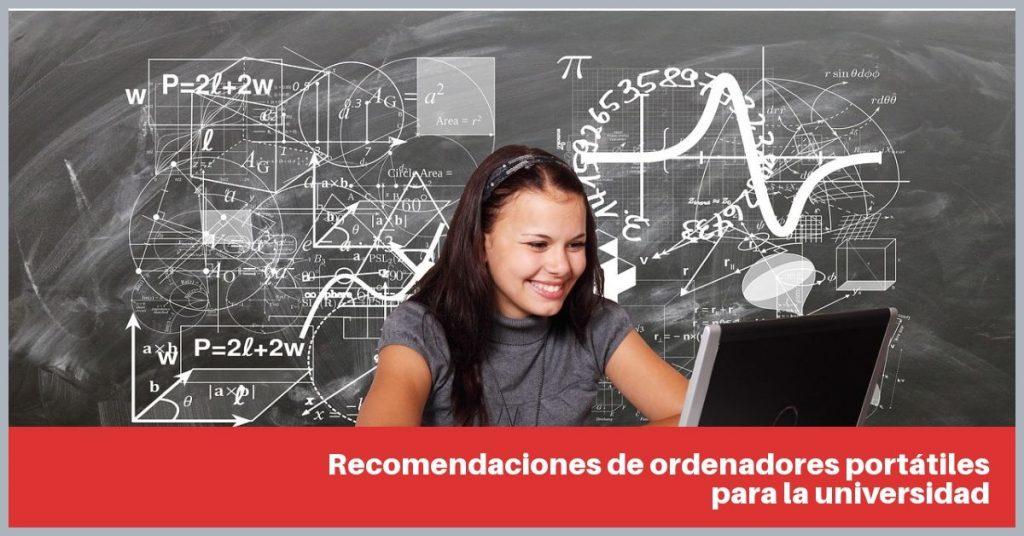 Recomendaciones de ordenadores portátiles para la universidad