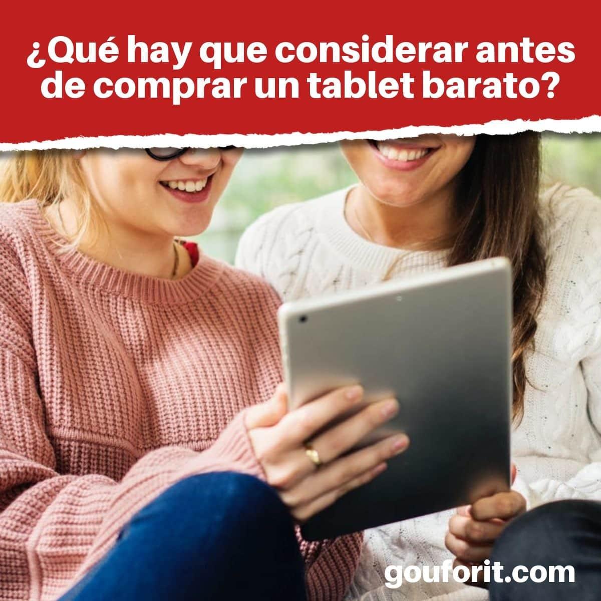 ¿Qué hay que considerar antes de comprar un tablet barato?