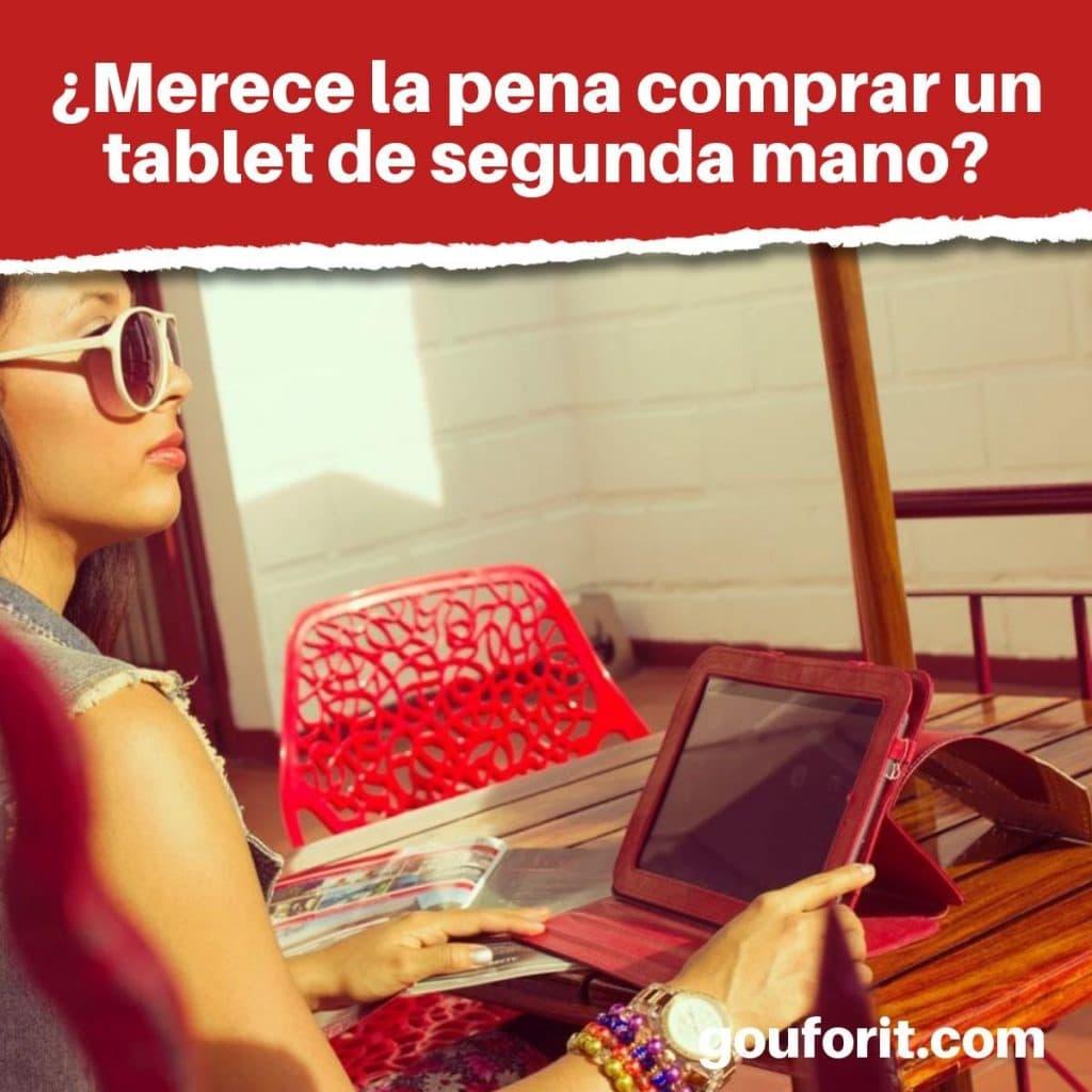 ¿Merece la pena comprar un tablet de segunda mano?