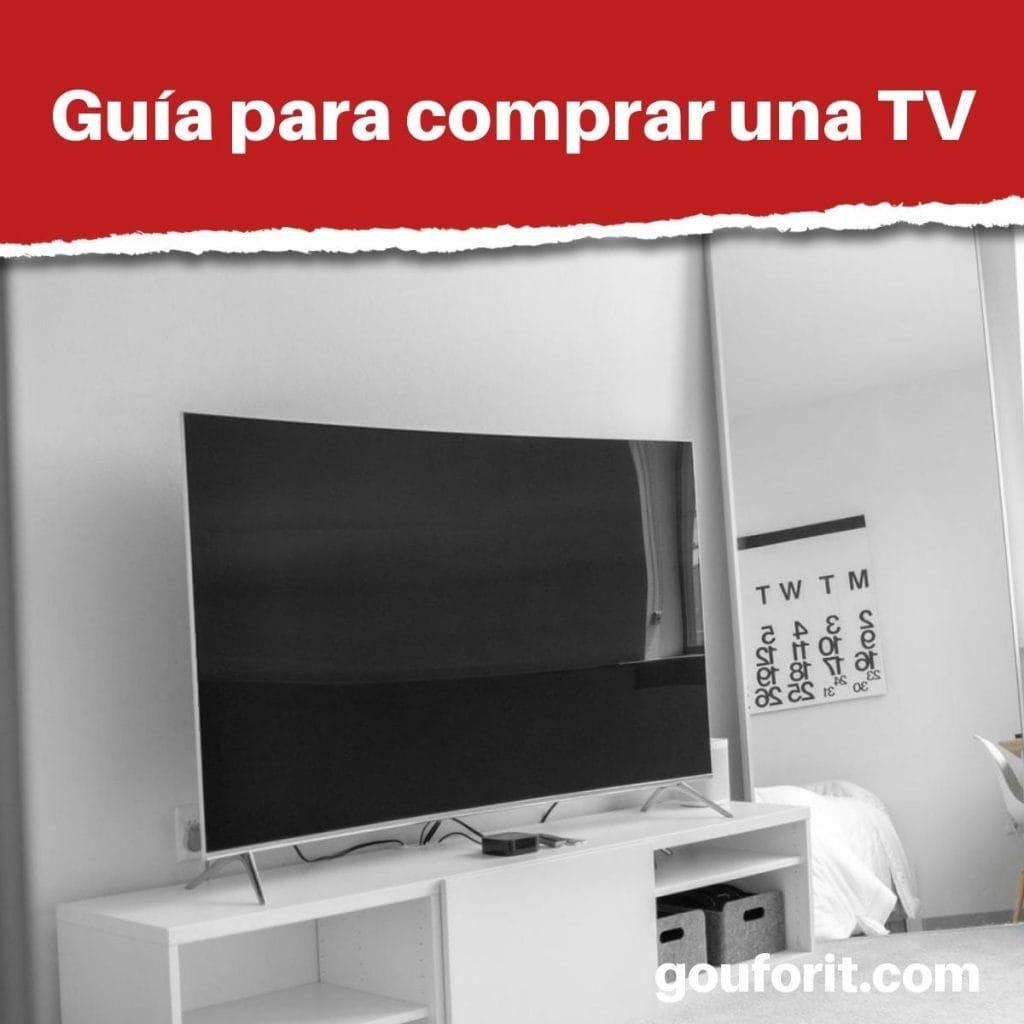 Guía para comprar una TV