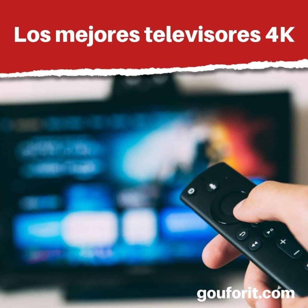Los 10 mejores televisores 4K