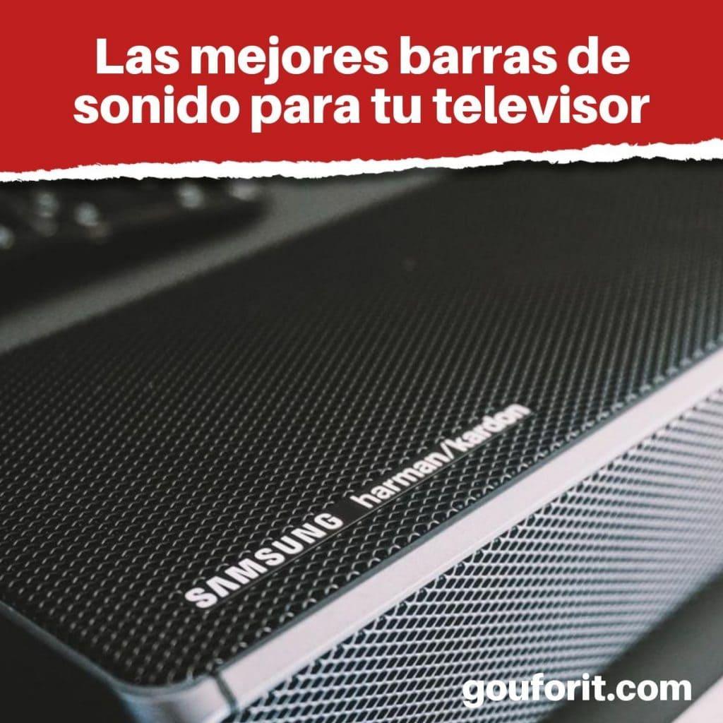 mejores barras de sonido para tu televisor