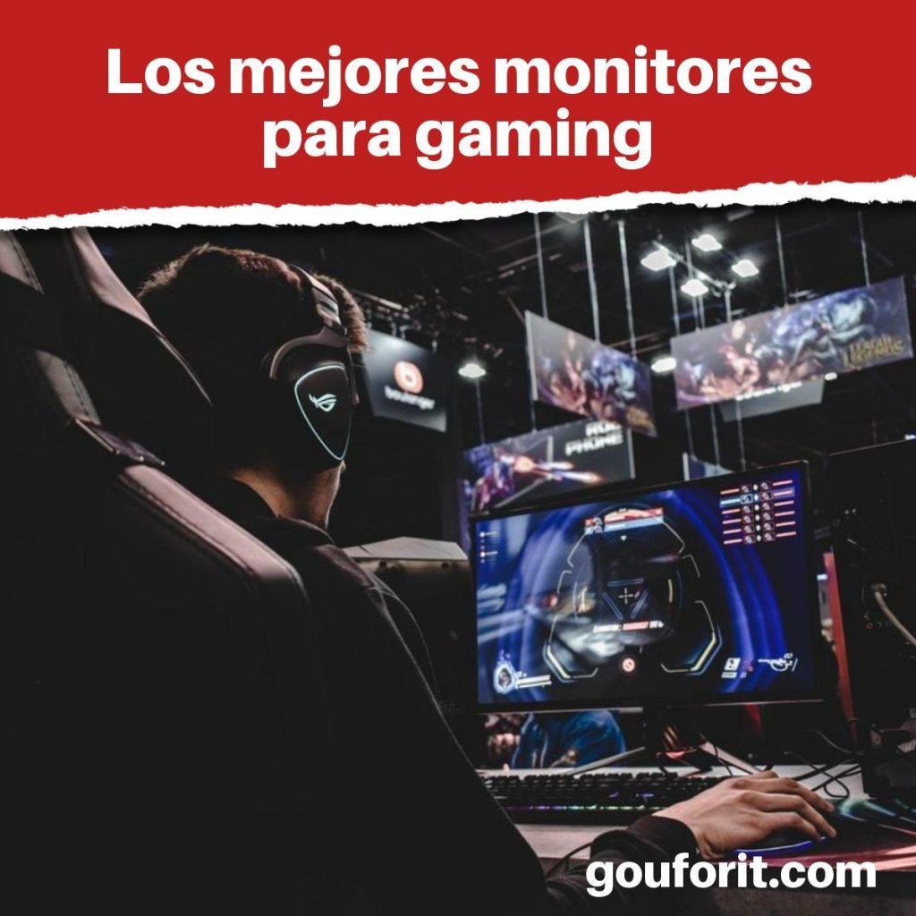 Los mejores monitores para gaming