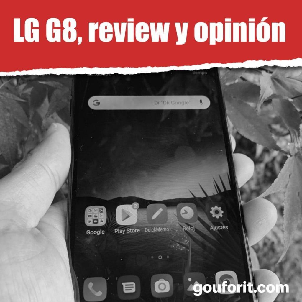 LG G8, review y opinión