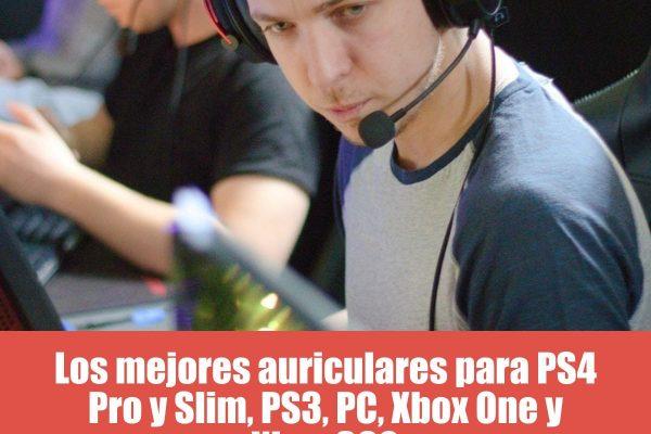 Los mejores auriculares para PS4 Pro y Slim, PS3, PC, Nintendo Switch, Xbox One y Xbox 360