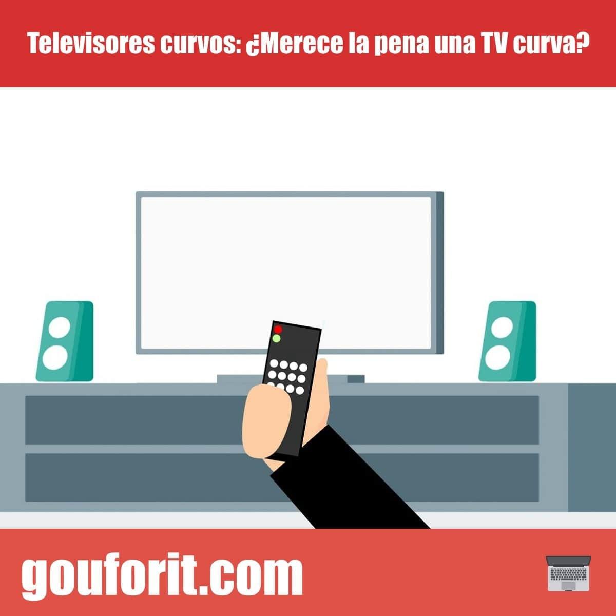 Televisores curvos: ¿Merece la pena una TV curva?