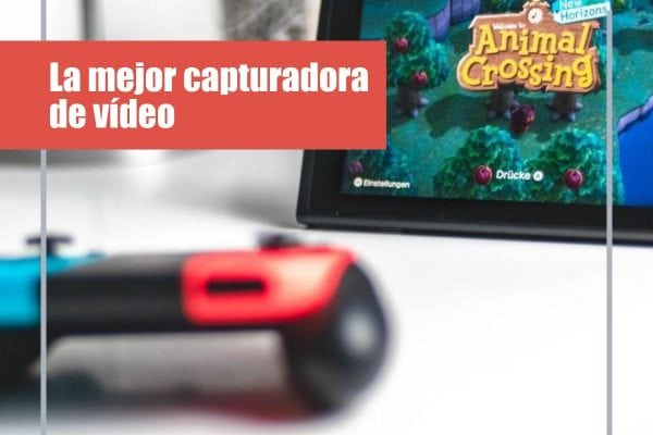 La mejor capturadora de vídeo para PC, PS4, Xbox One X y Nintendo Switch