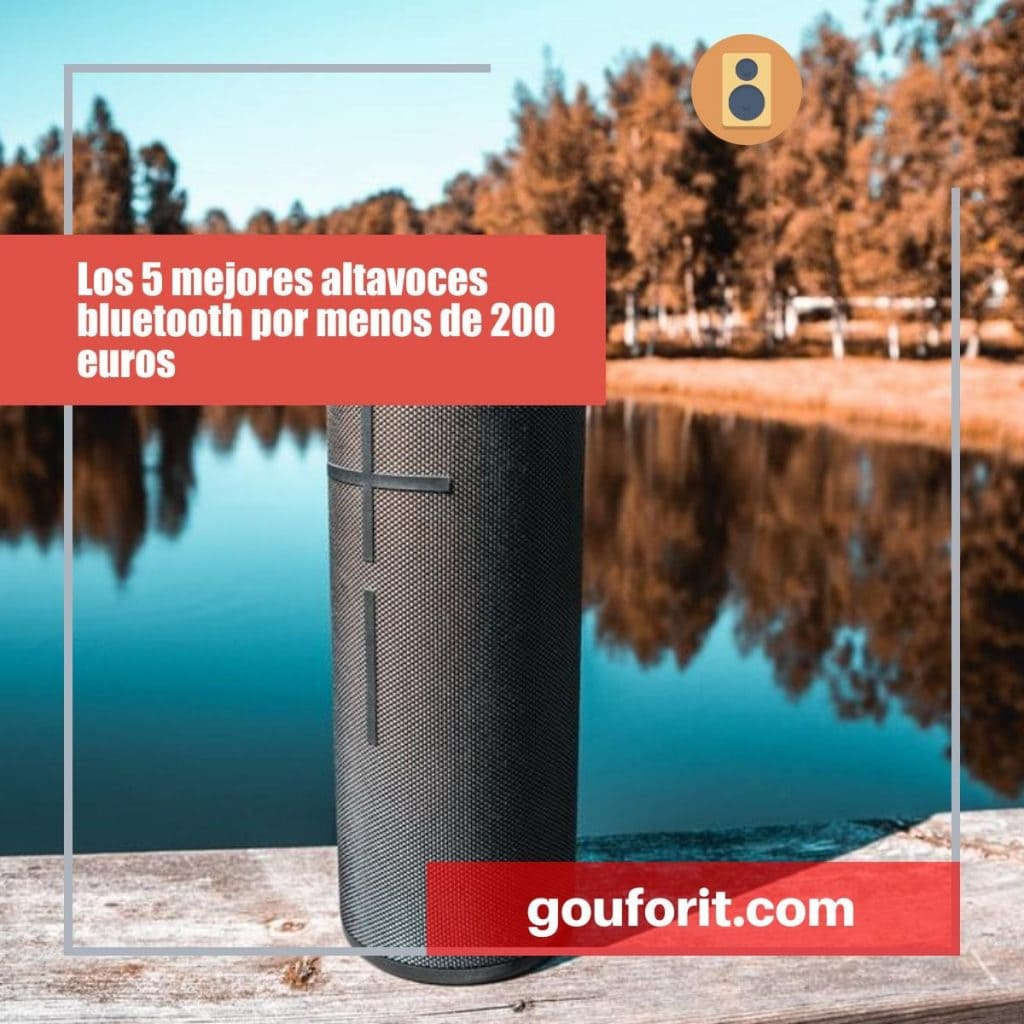 Los 5 mejores altavoces bluetooth por menos de 200 euros