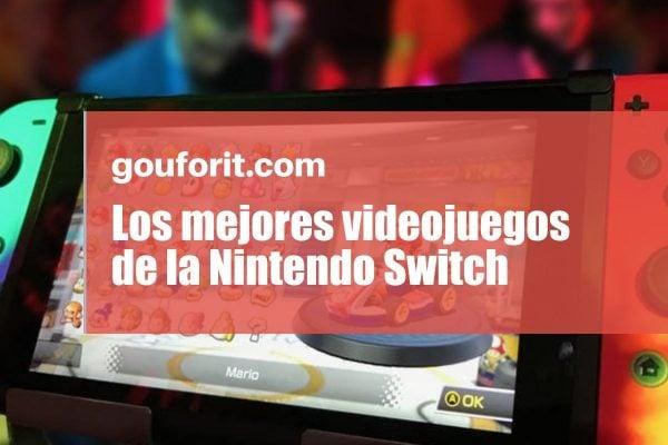 Los mejores videojuegos de la Nintendo Switch