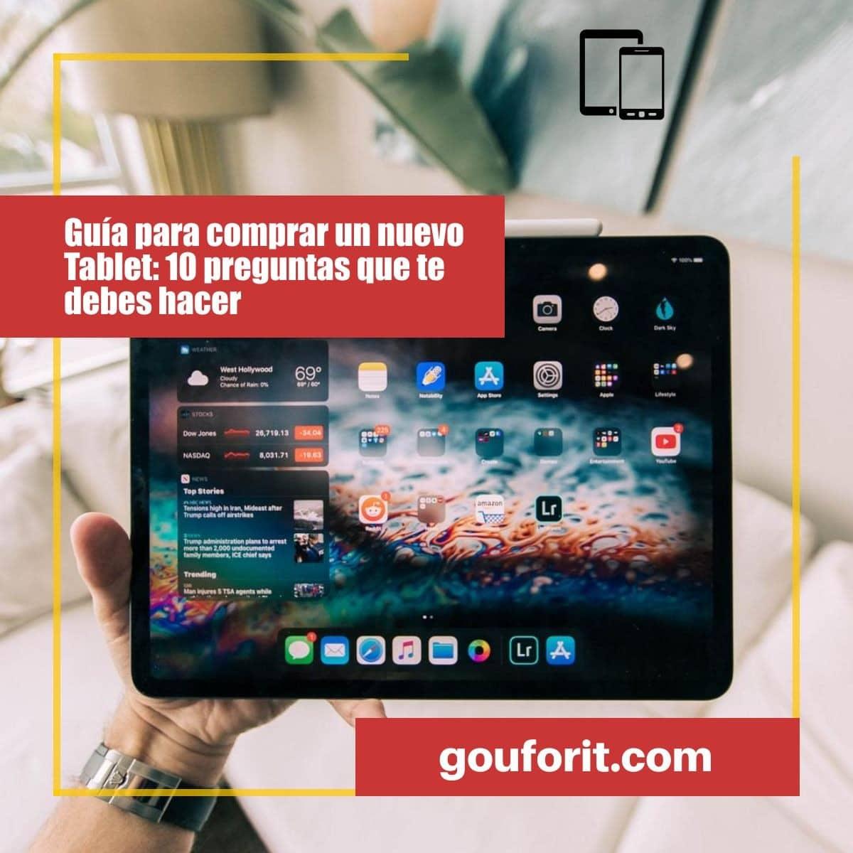 10 preguntas que te debes hacer antes de comprar un nuevo Tablet