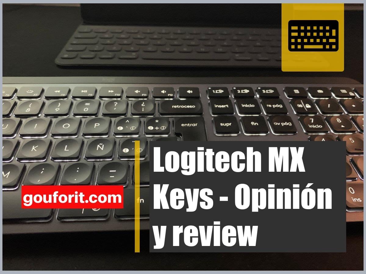 Logitech MX Keys - Opinión y review
