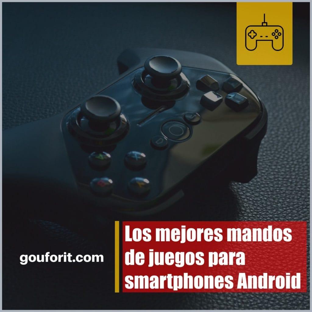 ¿Cuáles son los mejores mandos de juegos para smartphones Android?