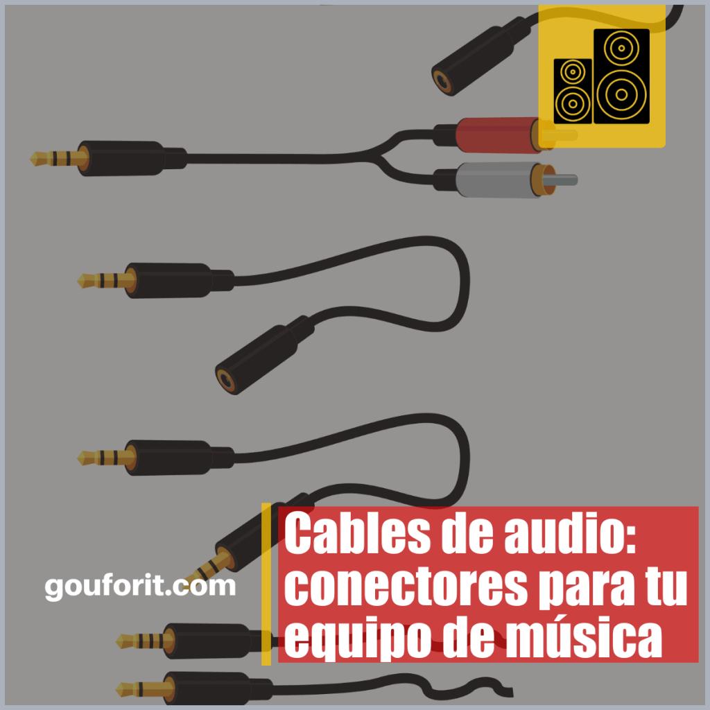 Cables de audio: conectores para tu equipo de música