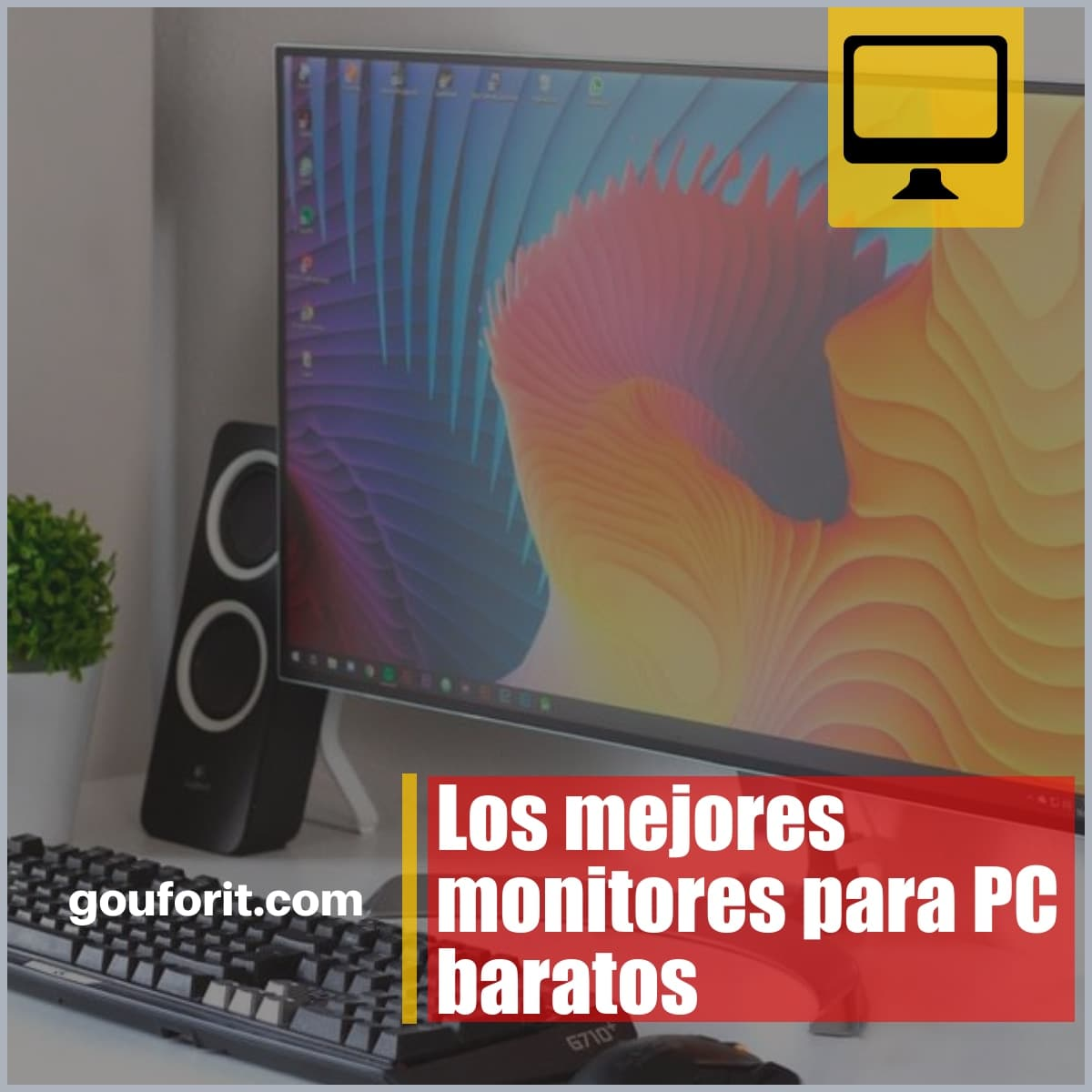 Los mejores monitores para PC baratos