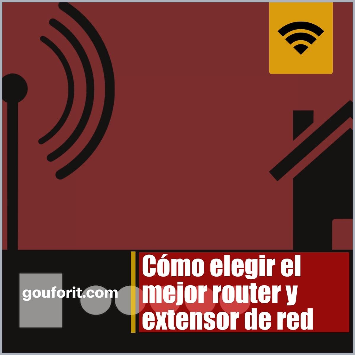 Comprando el mejor router o extensores de red para mejorar la conectividad de la red inalámbrica en tu casa