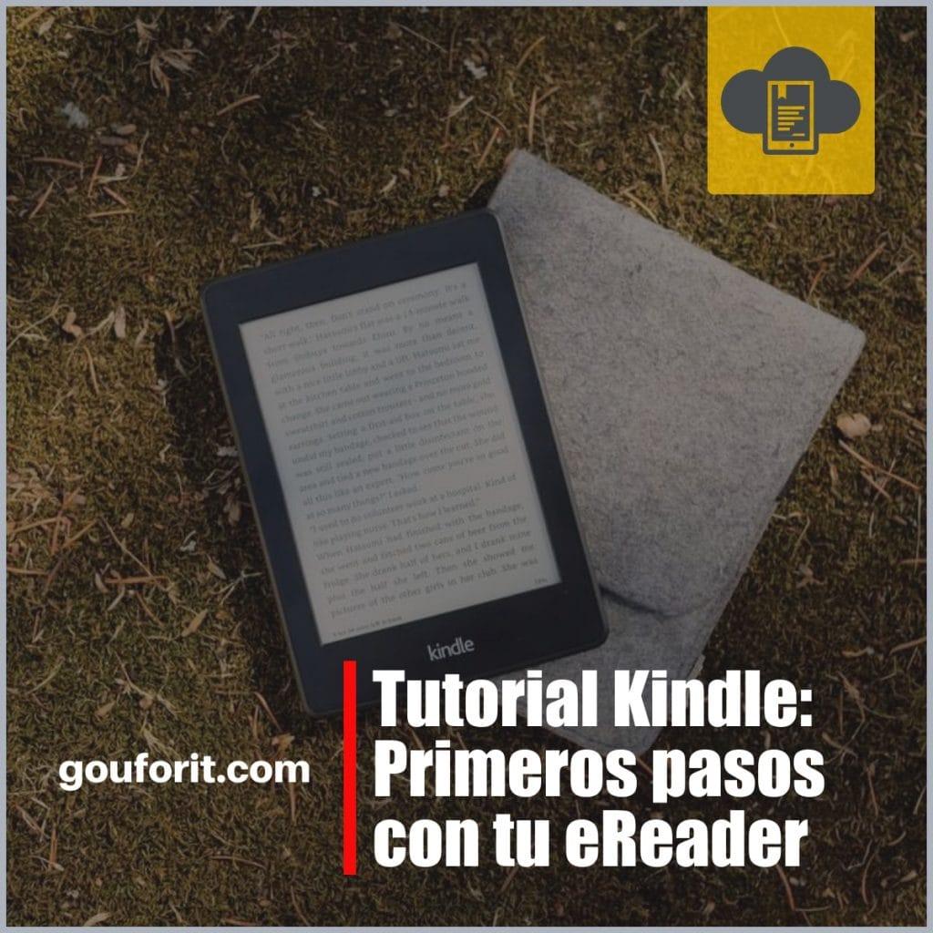 Primeras cosas que tienes que hacer con tu eReader Kindle de Amazon