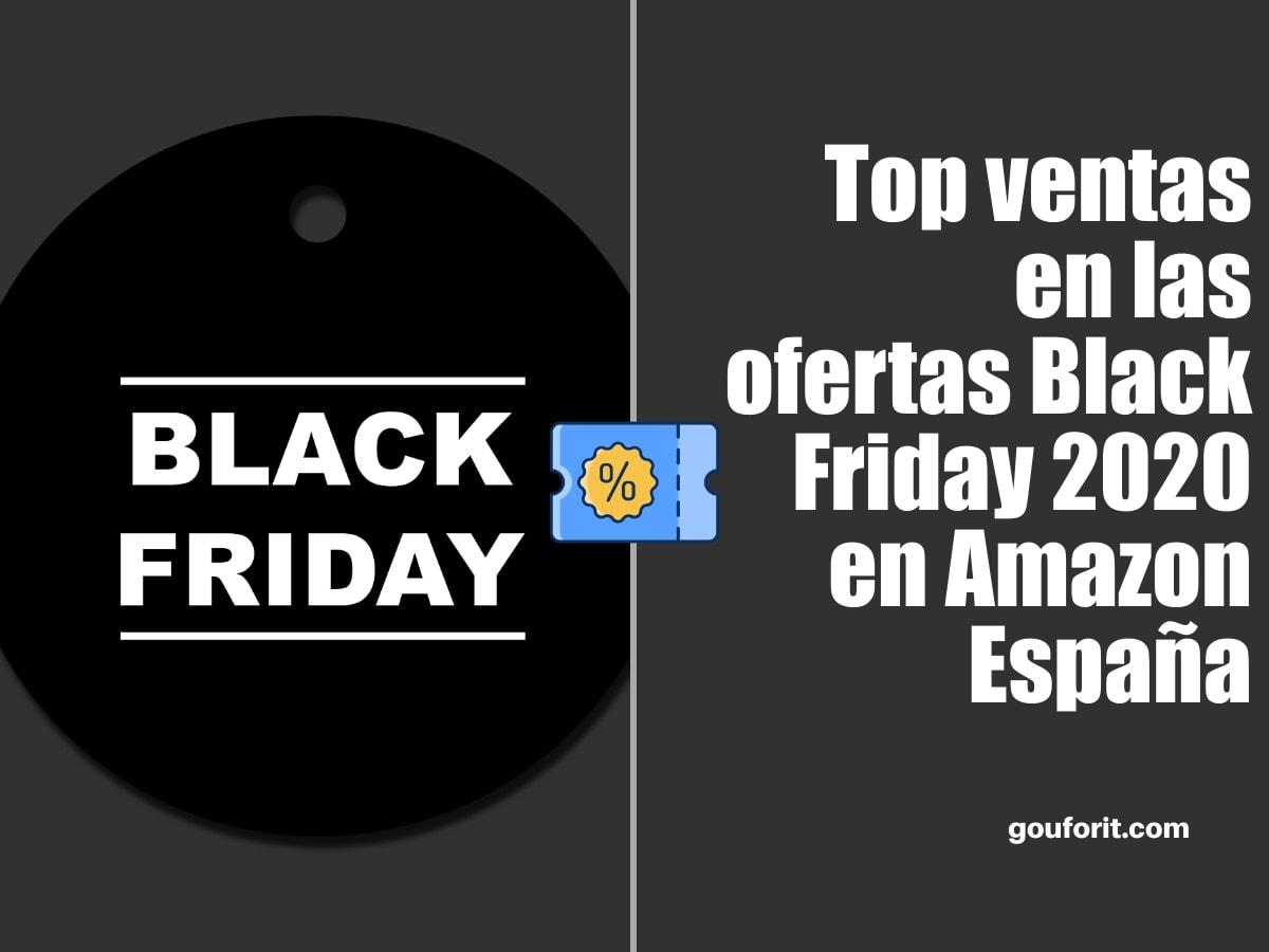 Top ventas en las ofertas del Black Friday 2020 en Amazon España