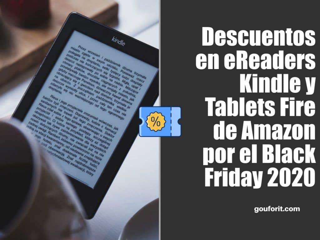 eReaders Kindle y Tablets Fire de Amazon en oferta por el Black Friday 2020