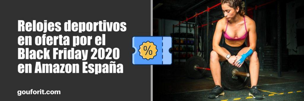 Relojes deportivos en oferta por el Black Friday 2020 en Amazon España