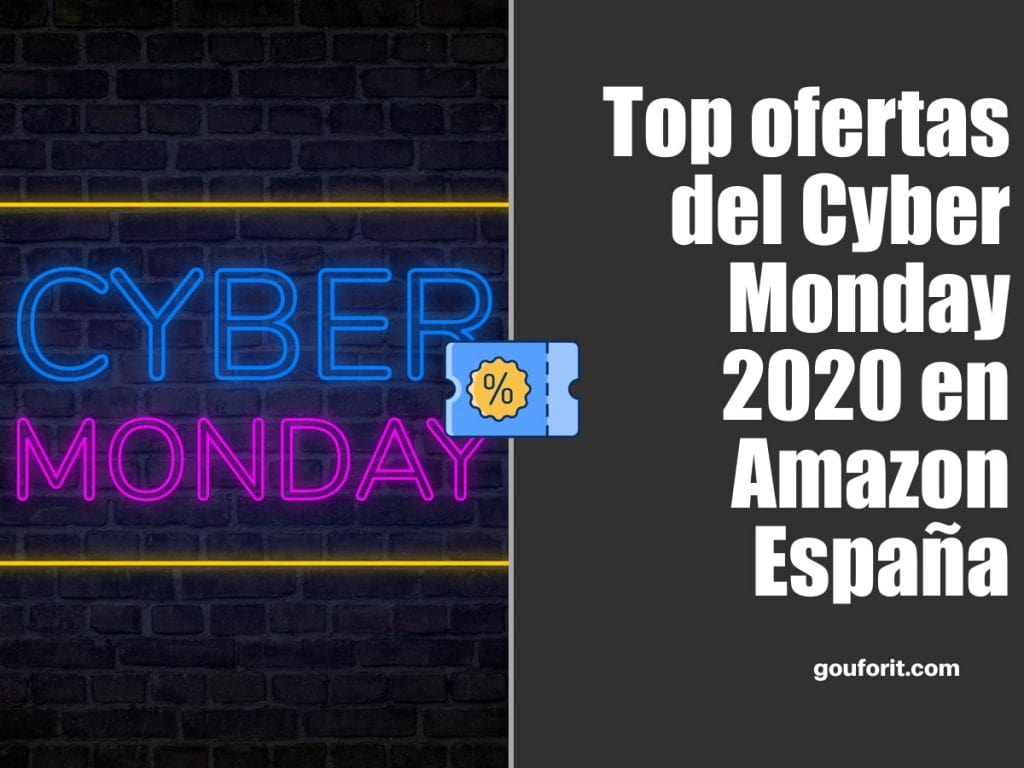 Top ofertas del Cyber Monday 2020 en Amazon España