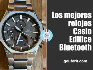 Los mejores relojes Casio Edifice Bluetooth