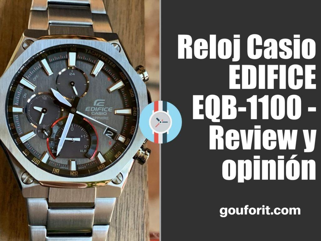 Reloj Casio EDIFICE EQB-1100 - Review y opinión
