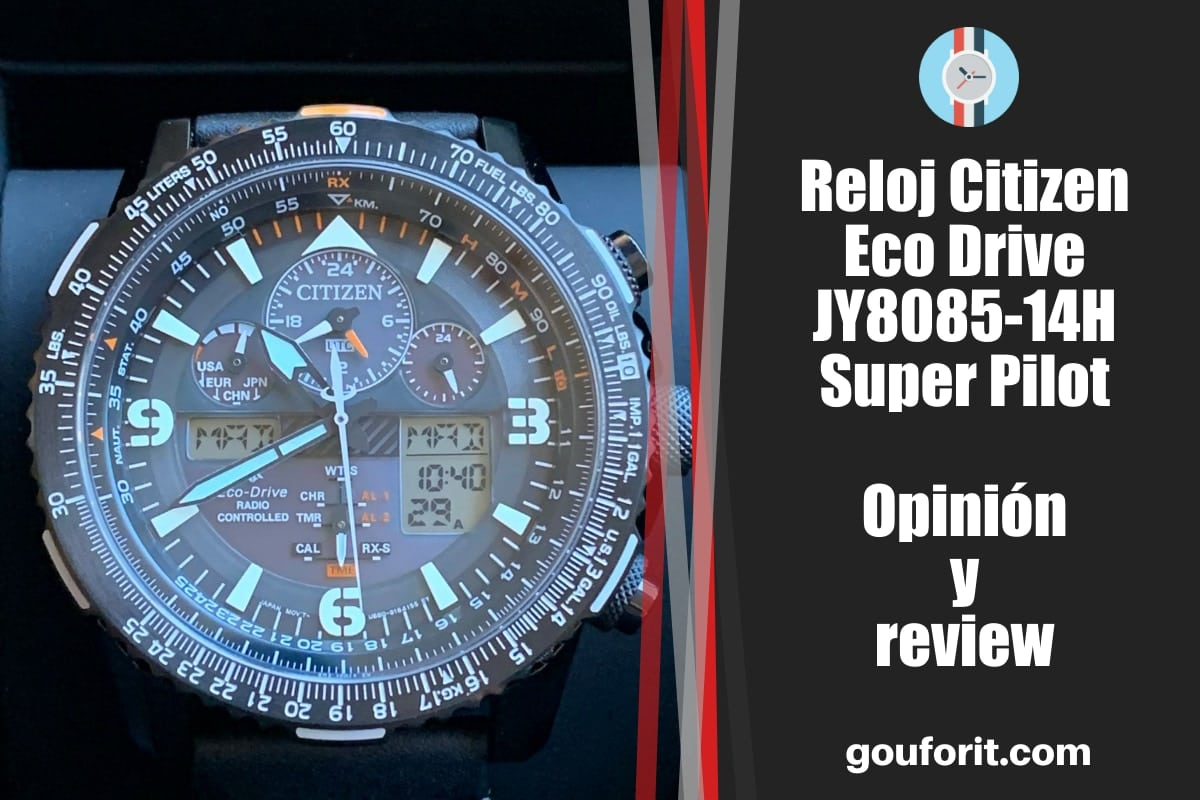 Reloj Citizen Eco Drive JY8085-14H Super Pilot con radiocontrol - Opinión y review