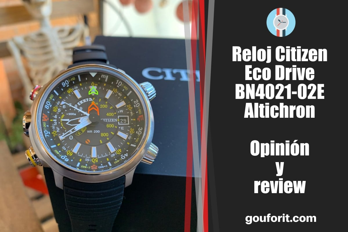 Reloj Citizen Eco Drive BN4021-02E Altichron - Opinión y review