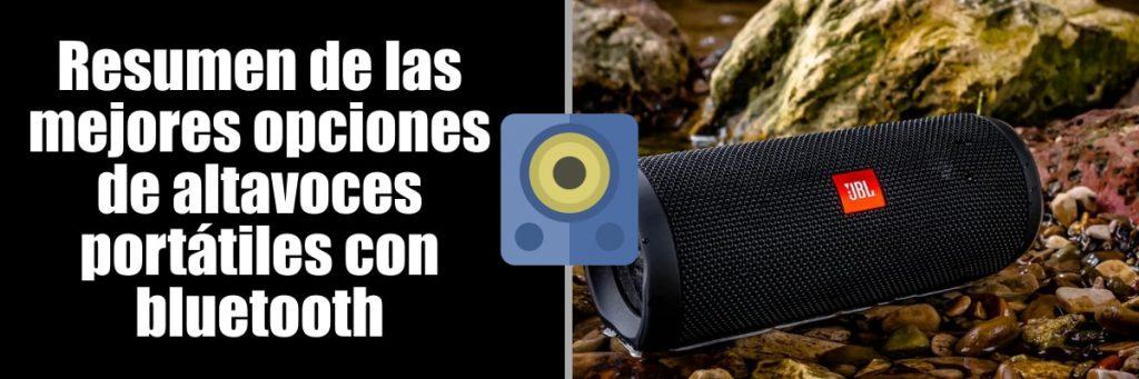 Resumen de las mejores opciones como mejores altavoces Bluetooth portátiles