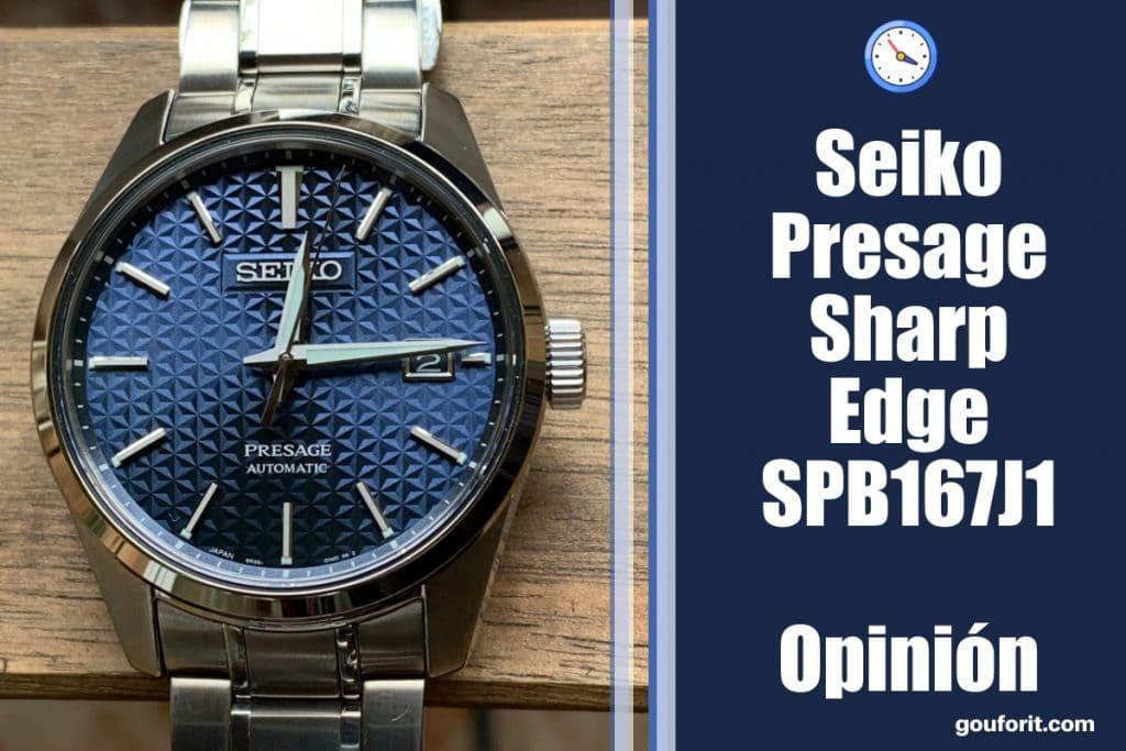 Seiko Presage Sharp Edge SPB167J1 - Opinión y review