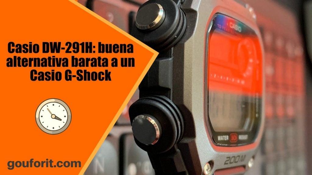 Casio DW-291H: buena alternativa barata a un Casio G-Shock - Opinión