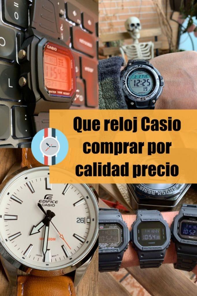 Que reloj Casio comprar por calidad precio
