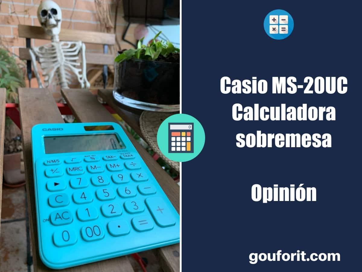 Casio MS-20UC - Calculadora de sobremesa para oficina - Opinión