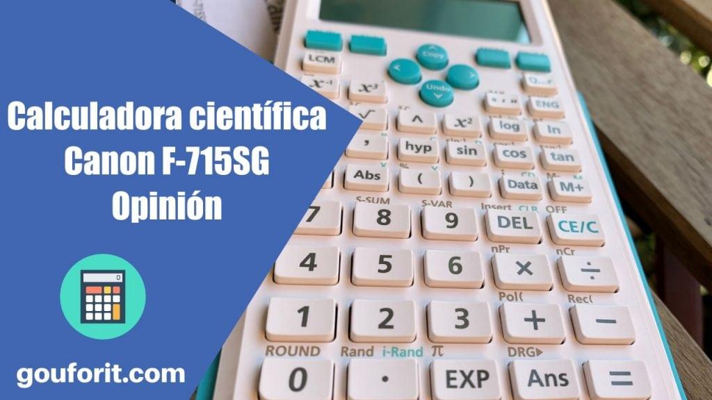 Calculadora científica Canon F-715SG: Opinión