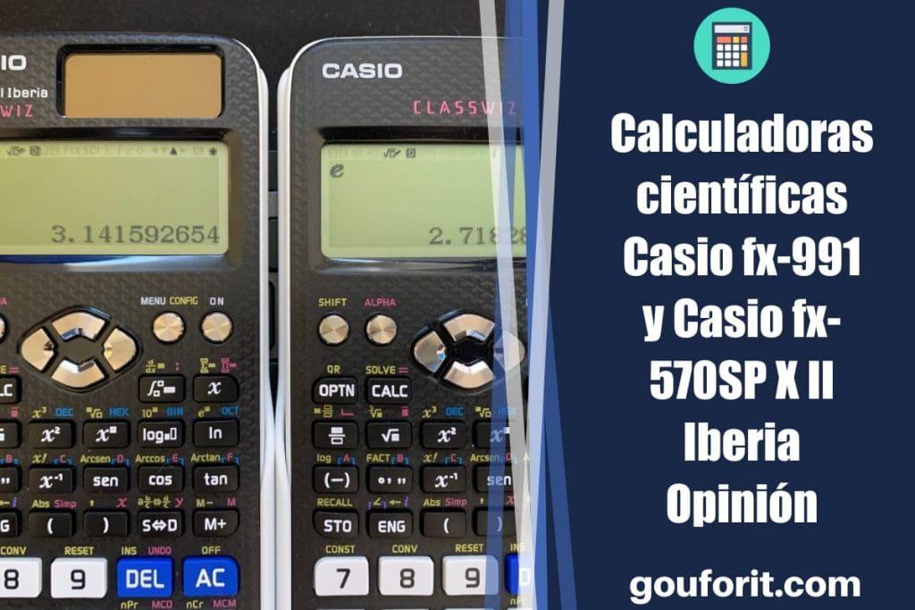 Calculadoras científicas Casio fx-991 SP X II Iberia y Casio fx-570SP X II Iberia - Opinión
