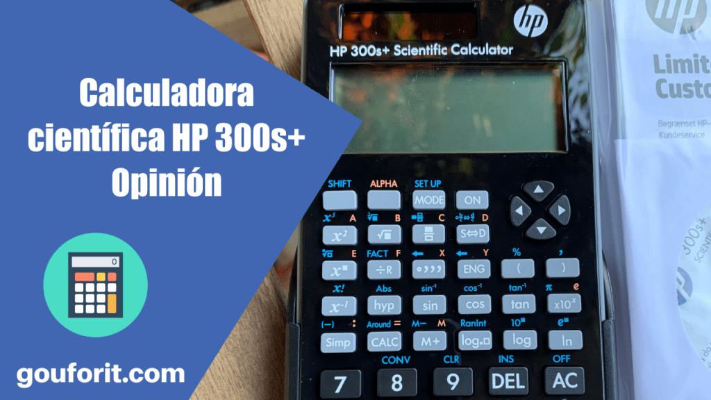 Calculadora científica HP 300s+ - Opinión