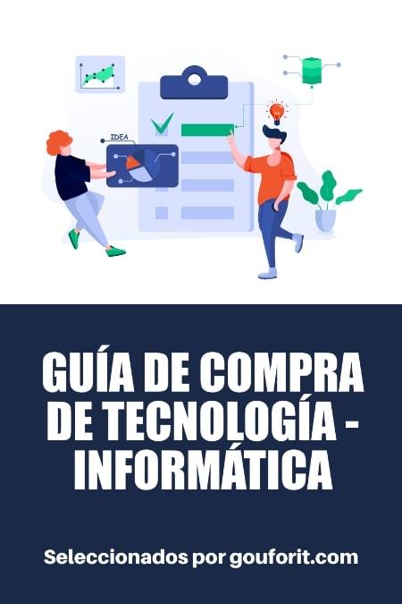 GUÍA DE COMPRA DE TECNOLOGÍA - INFORMÁTICA