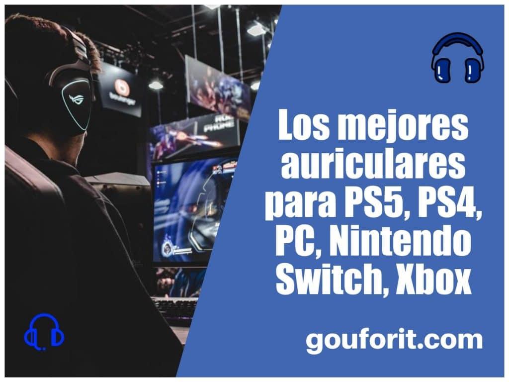 Los mejores auriculares para PS5, PS4, PC, Nintendo Switch, Xbox
